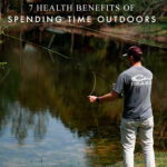 7 Health Benefits of Spending Time Outdoors