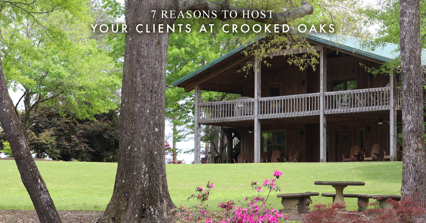 Read more about the article 7 Reasons to Host Your Clients at Crooked Oaks